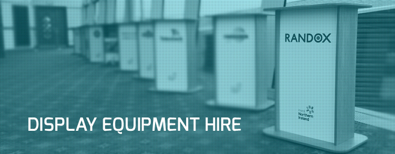 DISPLAY EQUIPMENT hire b